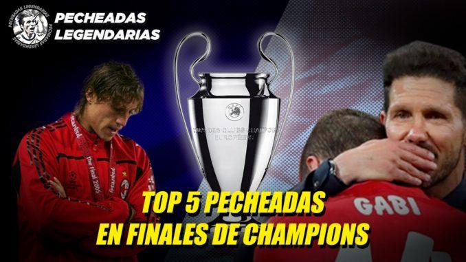 5 Pecheadas en Finales de Champions League